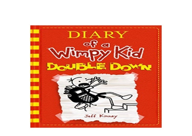 Download P D F Double Down Diary Of A Wimpy Kid 11 Kindle C