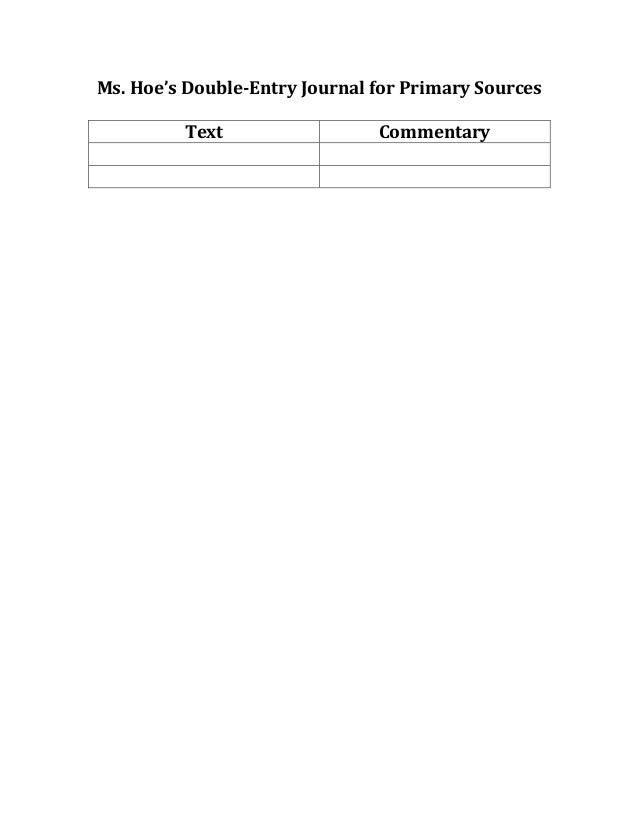 Ms. Hoe's Double-‐Entry Journal for Primary Sources                                                      ...