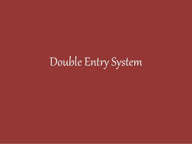double entry system Single entry system of bookkeeping, is economical but at the same time it is unscientific because it does not records all the transactions rather only a few ones are tracked and some are recorded partially on the other hand, double entry system of bookkeeping is based on fundamental prinicples of accounting and so it records each and every aspect of the transaction.