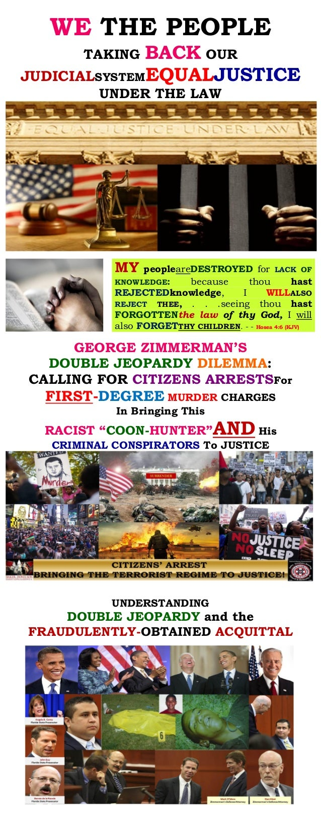 WE THE PEOPLE TAKING BACK OUR JUDICIALSYSTEMEQUALJUSTICE UNDER THE LAW MY peopleareDESTROYED for LACK OF KNOWLEDGE: becaus...