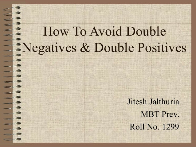 how to avoid double negatives