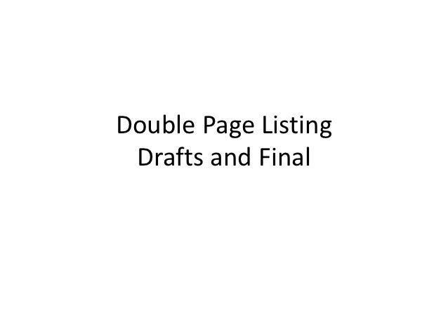 Double Page Listing Drafts and Final