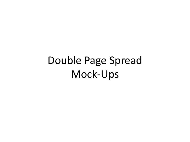 Double Page Spread Mock-Ups<br />