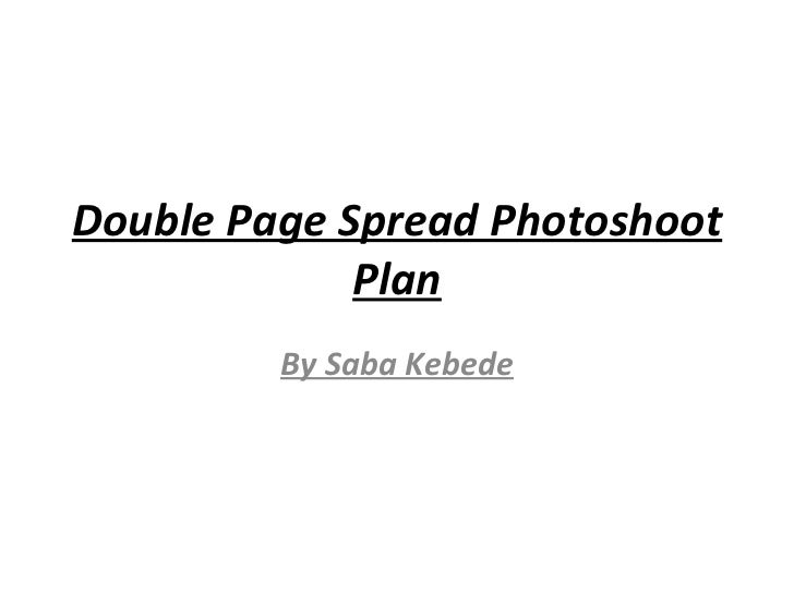 Double Page Spread Photoshoot Plan By Saba Kebede