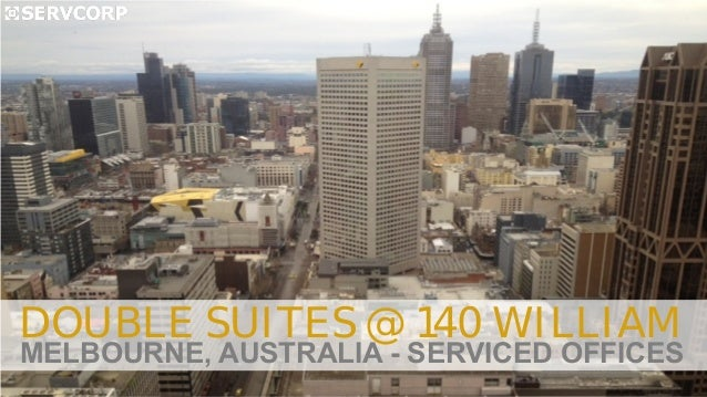 DOUBLE SUITES @ 140 WILLIAM MELBOURNE, AUSTRALIA - SERVICED OFFICES