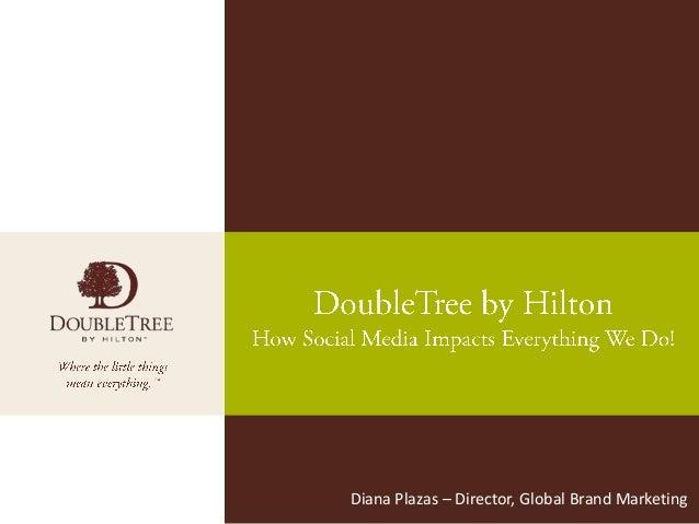 Diana Plazas – Director, Global Brand Marketing