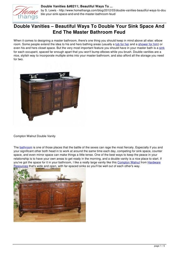 Double Vanities – Beautiful Ways To ...                     by S. Lewis - http://www.homethangs.com/blog/2012/03/double-va...