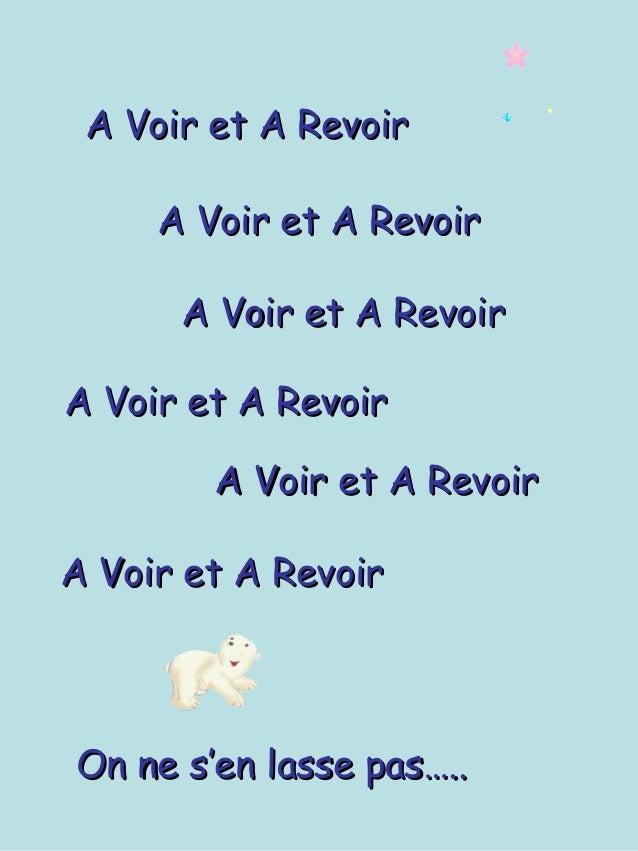 A Voir et A RevoirA Voir et A RevoirA Voir et A RevoirA Voir et A RevoirA Voir et A RevoirA Voir et A RevoirOn ne s'en las...
