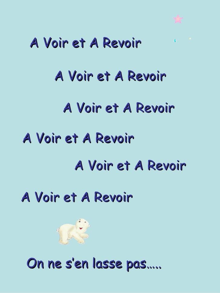 A Voir et A Revoir A Voir et A Revoir A Voir et A Revoir On ne s'en lasse pas….. A Voir et A Revoir A Voir et A Revoir A V...