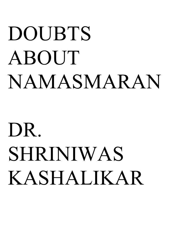 DOUBTS ABOUT NAMASMARAN  DR. SHRINIWAS KASHALIKAR