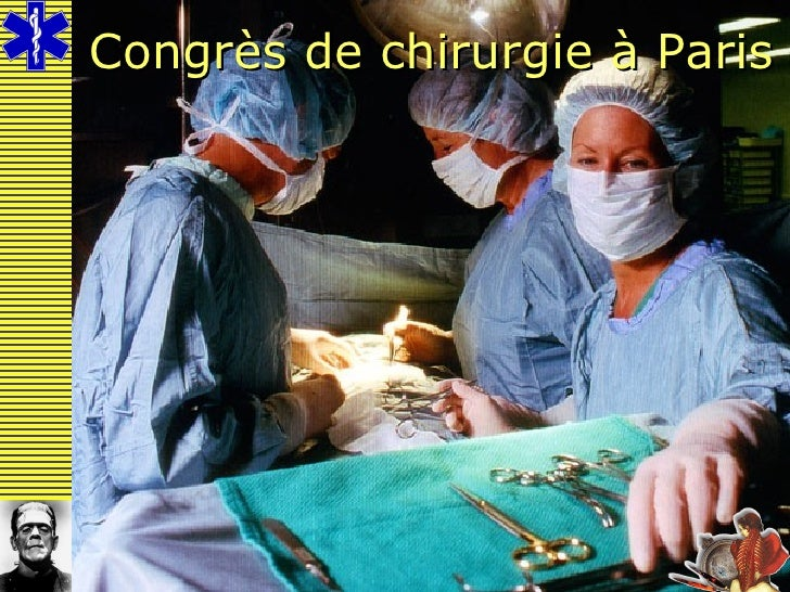 Congrès de chirurgie à Paris