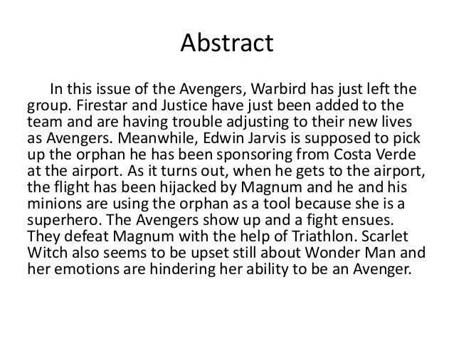 Abstract In this issue of the Avengers, Warbird has just left the group. Firestar and Justice have just been added to the ...