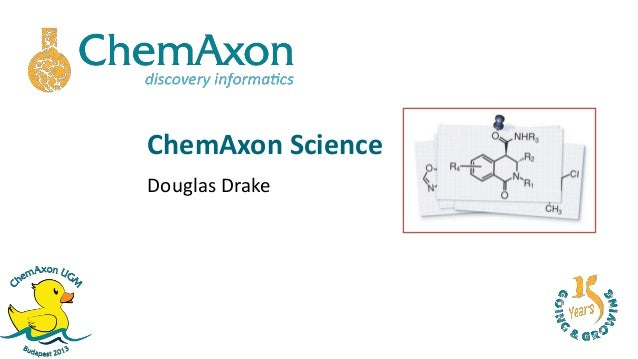 ChemAxon ScienceDouglas Drake