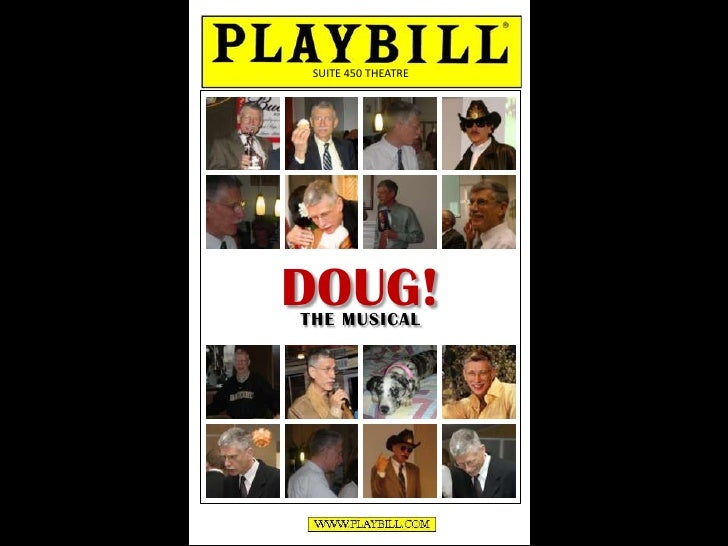 SUITE 450 THEATRE DOUG! THE MUSICAL