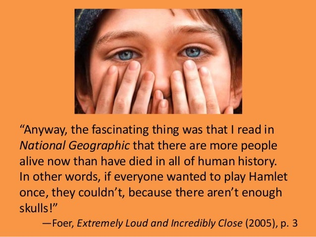 xtremely loud and incredibly close hamlet comparison The chapter is entitled heavy boots, which is then scratched out and replaced with heavier boots (142) twelve weekends after the events of his previous chapter, oskar performed in his school's abbreviated production of hamlet, playing the skull of yorick there were not enough parts in the play for all.
