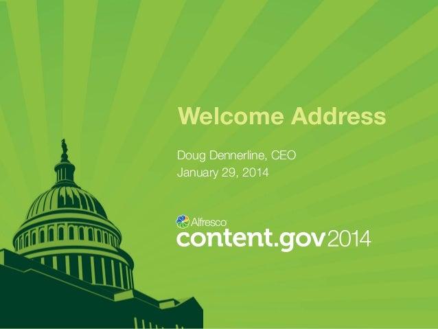 Welcome Address Doug Dennerline, CEO January 29, 2014