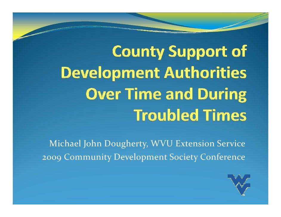 Michael John Dougherty, WVU Extension Service 2009 Community Development Society Conference