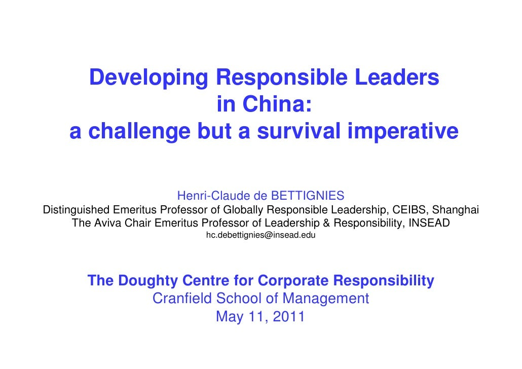 Developing Responsible Leaders                  in China:     a challenge but a survival imperative                       ...