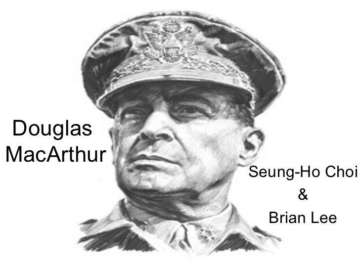 Douglas  MacArthur Seung-Ho Choi & Brian Lee
