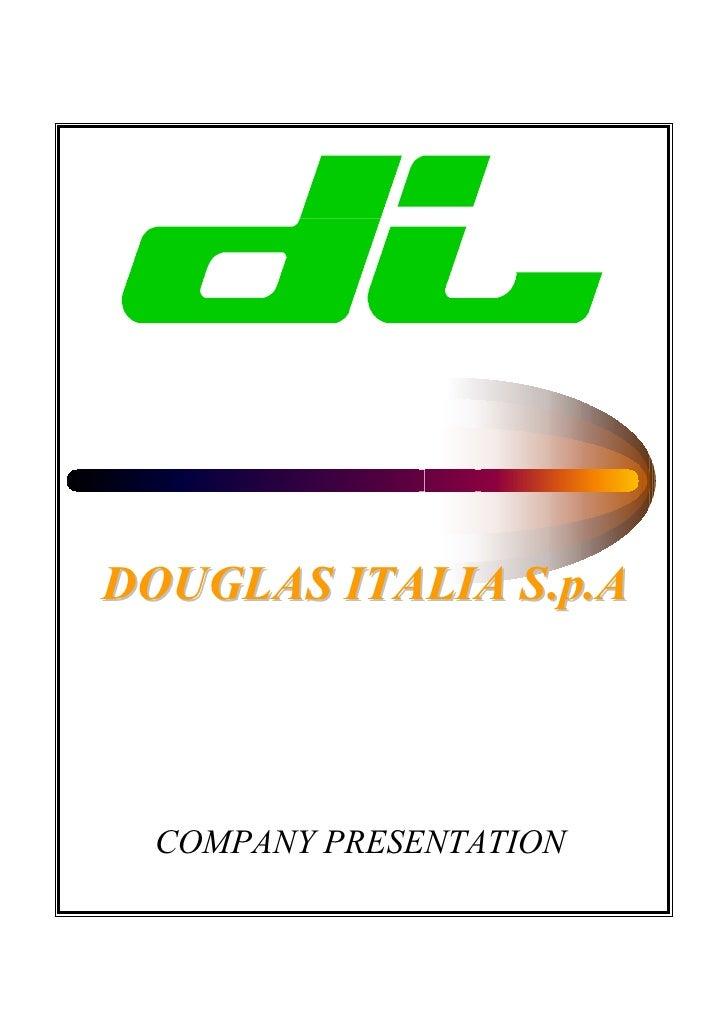DOUGLAS ITALIA S.p.A COMPANY PRESENTATION
