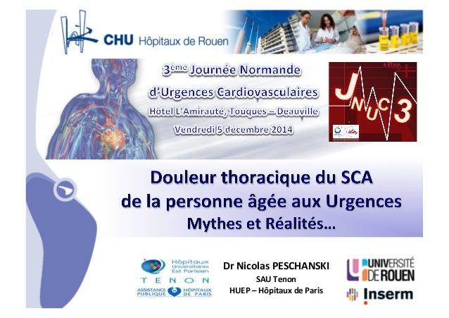 •CHU_ Hôpitaux de Rouen - page 1 Dr  Nicolas  PESCHANSKI   SAU  Tenon   HUEP  –  Hôpitaux  de  Paris