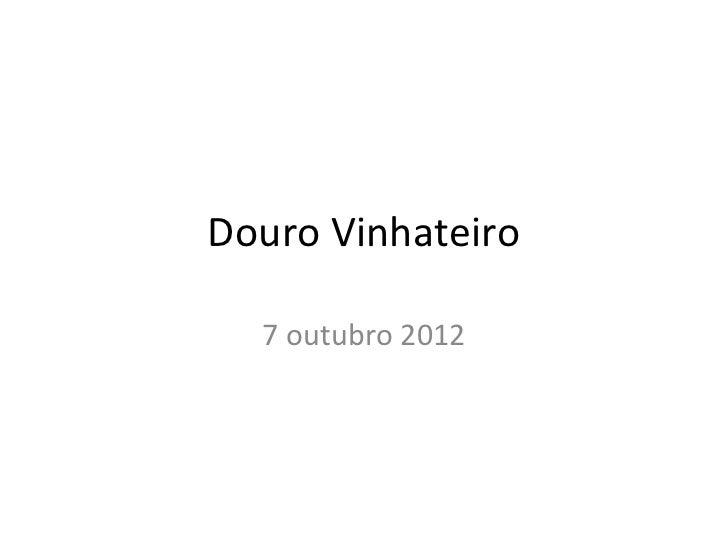 Douro Vinhateiro  7 outubro 2012