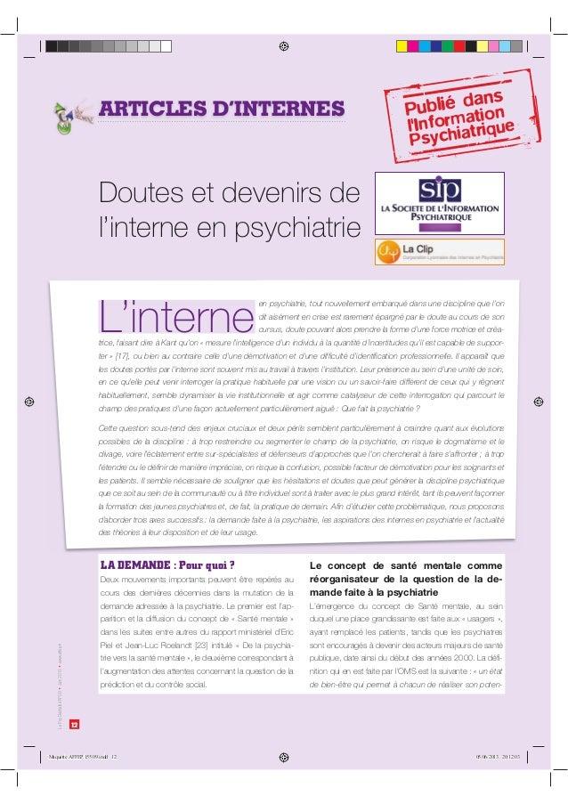 12 LePsyDéchaînéN°09Juin2013www.affep.fr ARTICLES D'INTERNES en psychiatrie, tout nouvellement embarqué dans une disciplin...