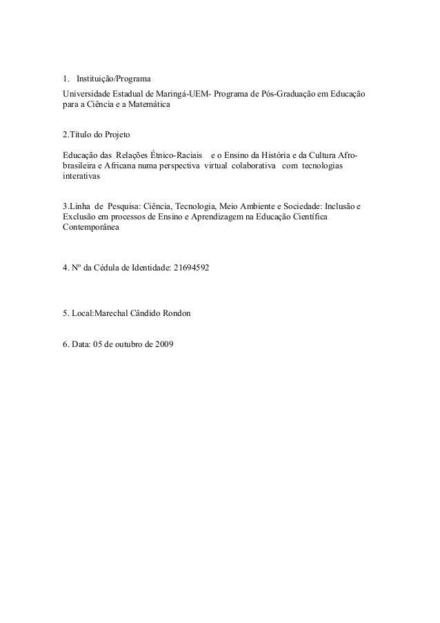 1. Instituição/Programa Universidade Estadual de Maringá-UEM- Programa de Pós-Graduação em Educação para a Ciência e a Mat...
