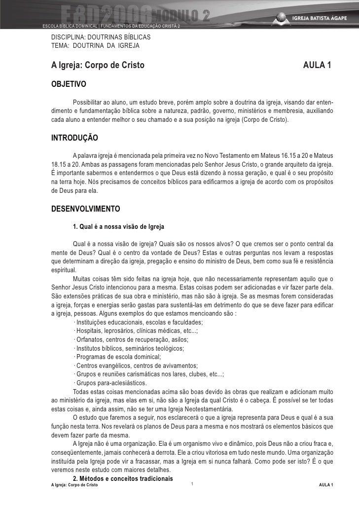 ESCOLA BÍBLICA DOMINICAL | FUNDAMENTOS DA EDUCAÇÃO CRISTÃ 2     DISCIPLINA: DOUTRINAS BÍBLICAS    TEMA: DOUTRINA DA IGREJA...