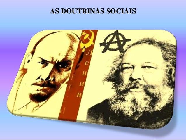 AS DOUTRINAS SOCIAIS