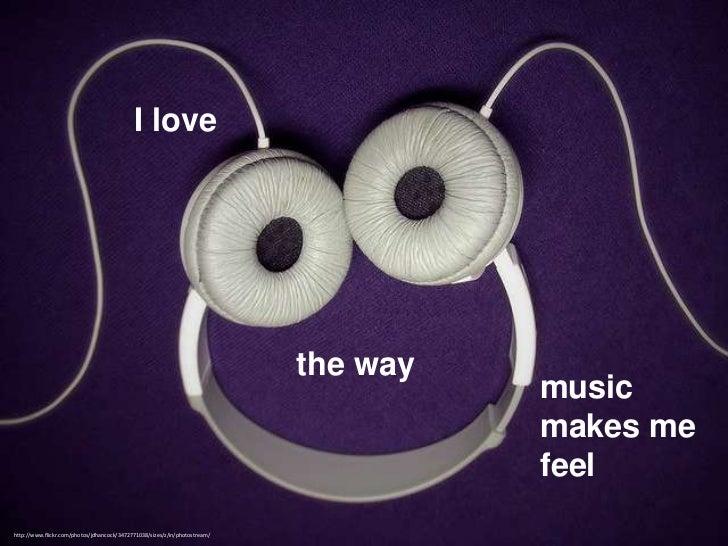 I love                                                                            the way                                 ...