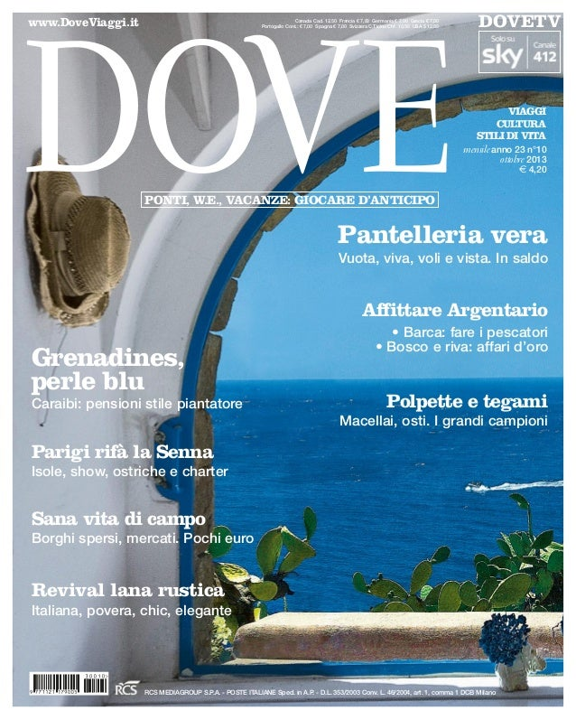 www.DoveViaggi.it VIAGGI CULTURA STILI DI VITA mensile anno 23 n°10 ottobre 2013 € 4,20 Canada Cad. 12.50 Francia € 7,00 G...