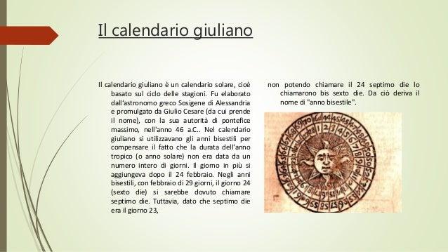 Il Calendario Giuliano.Dove Cesare Deve Morire