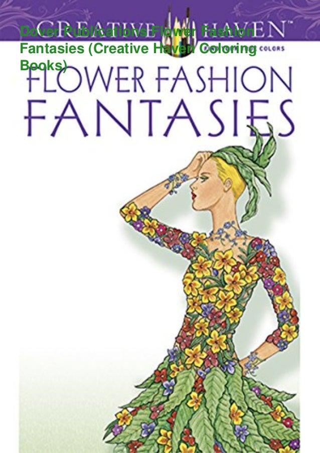 ⚡PDF❤download✓ Dover Publications Flower Fashion Fantasies (Creative …