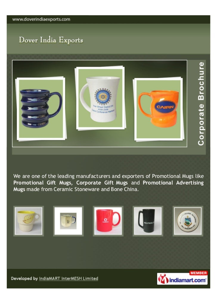 We are one of the leading manufacturers and exporters of Promotional Mugs likePromotional Gift Mugs, Corporate Gift Mugs a...