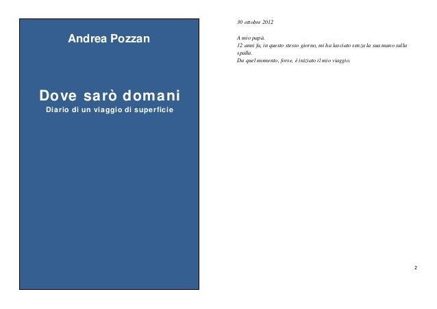30 ottobre 2012                                                    Andrea ...