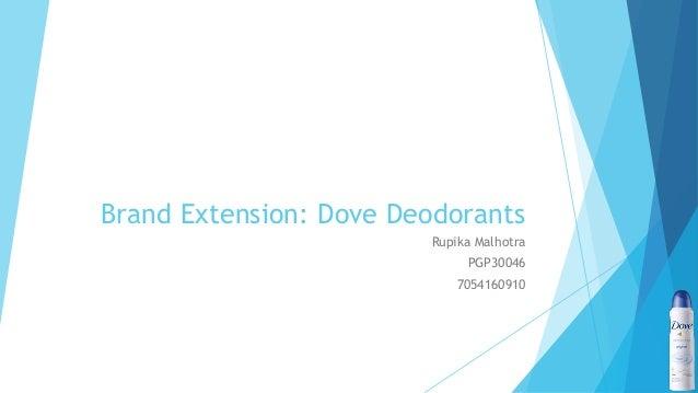 Brand Extension: Dove Deodorants Rupika Malhotra PGP30046 7054160910