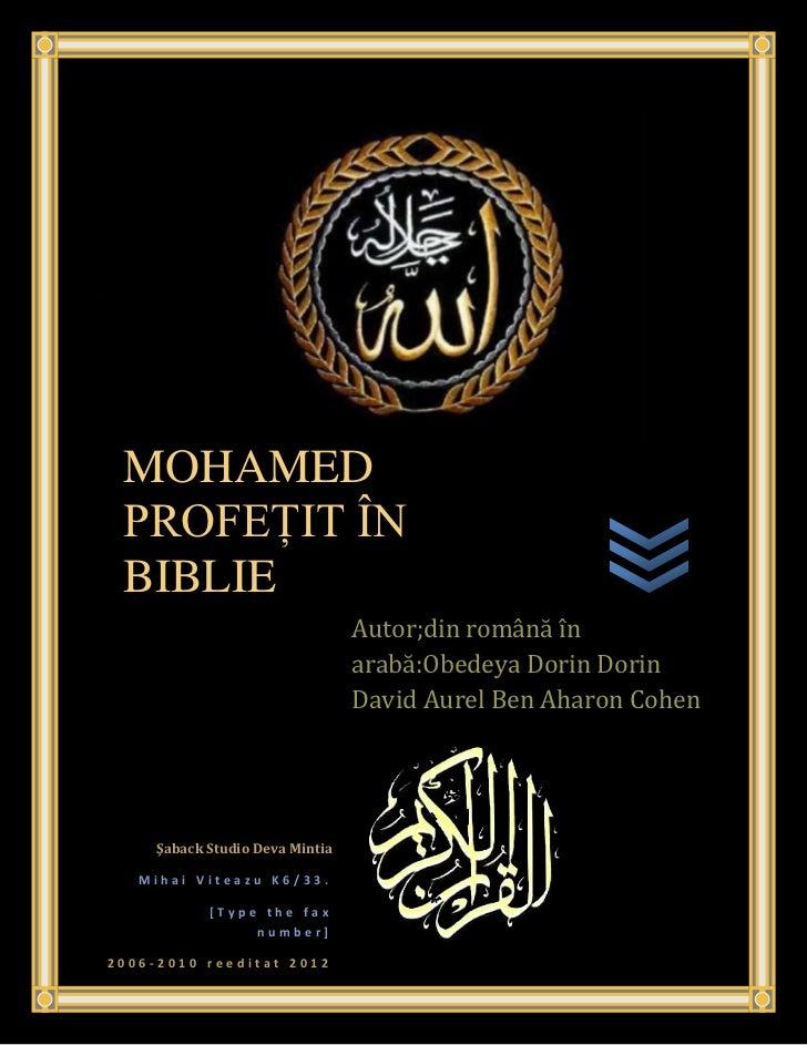 MOHAMED PROFEŢIT ÎN BIBLIE                                    Autor;din română în                                    arabă...