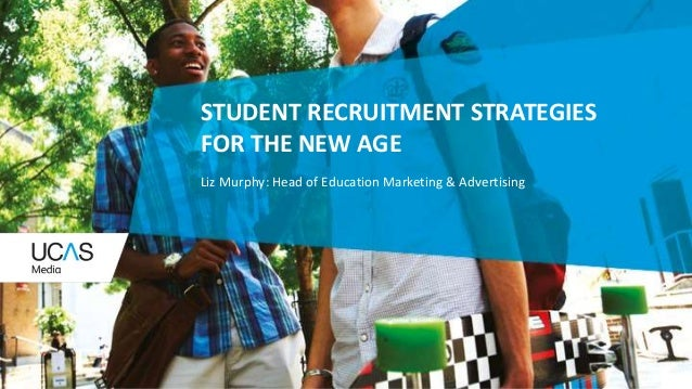 Student recruitment strategies for the new age