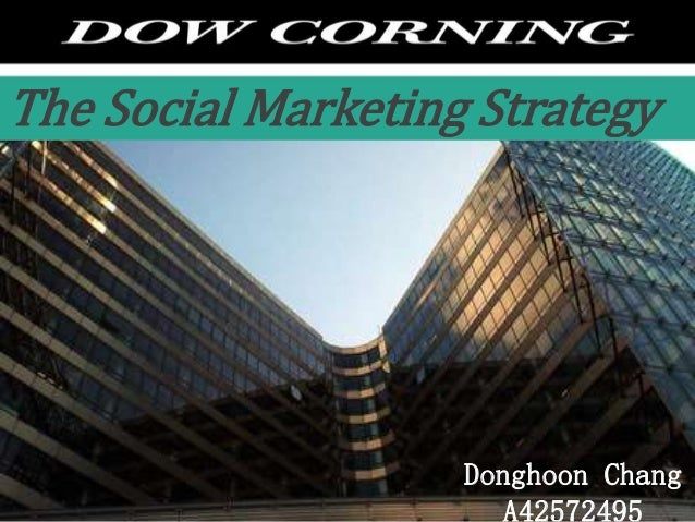 Donghoon Chang A42572495 The Social Marketing Strategy