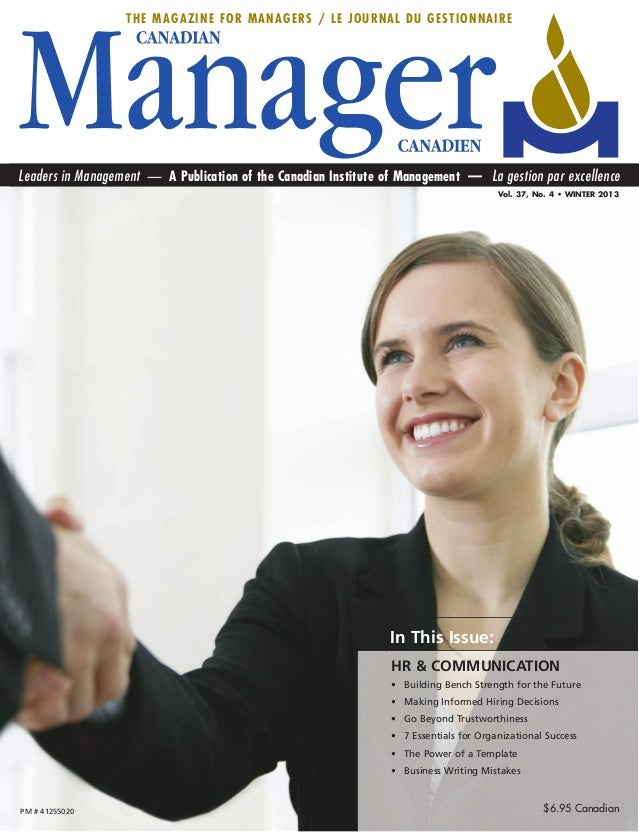 THE MAGAZINE FOR MANAGERS / LE JOURNAL DU GESTIONNAIRELeaders in Management — A Publication of the Canadian Institute of M...