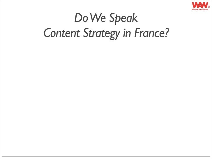 Do We Speak Content Strategy in France?