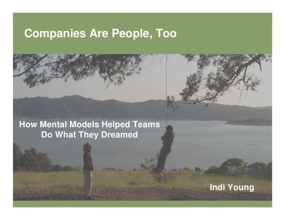 Companies Are People, Too     How Mental Models Helped Teams     Do What They Dreamed                                     ...
