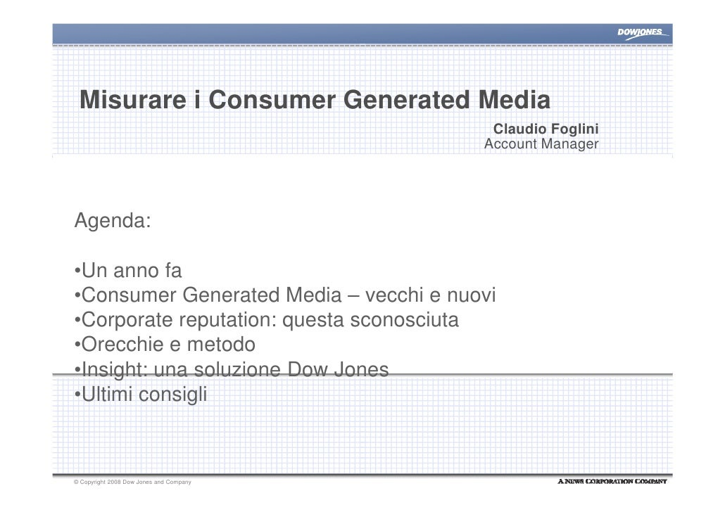 Misurare i Consumer Generated Media                                           Claudio Foglini                             ...