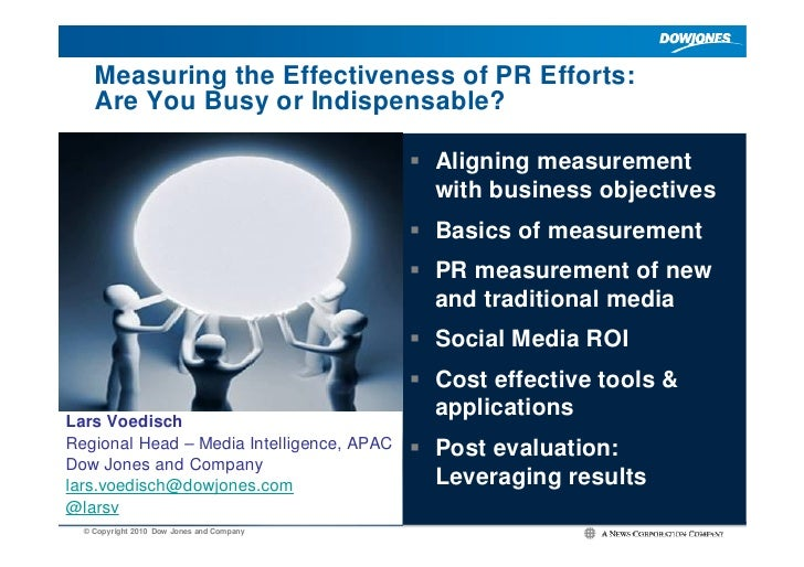 Measuring the Effectiveness of PR Efforts:     Are You Busy or Indispensable?                                             ...