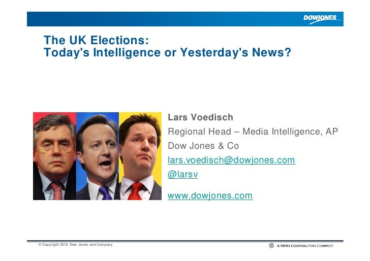 The UK Elections:   Today's Intelligence or Yesterday's News?                                              Lars Voedisch  ...