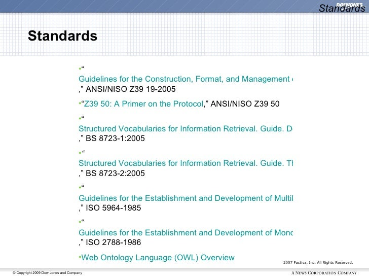 """2007 Factiva, Inc. All Rights Reserved. Standards <ul><ul><ul><li>"""" Guidelines for the Construction, Format, and Managemen..."""