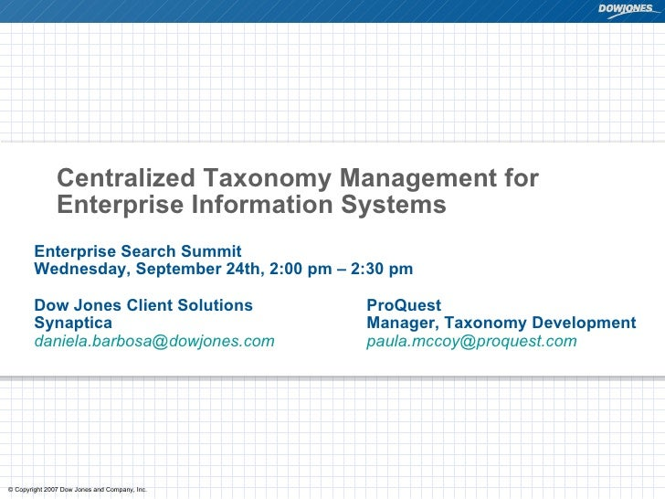 Centralized Taxonomy Management for Enterprise Information Systems Enterprise Search Summit  Wednesday, September 24th, 2:...