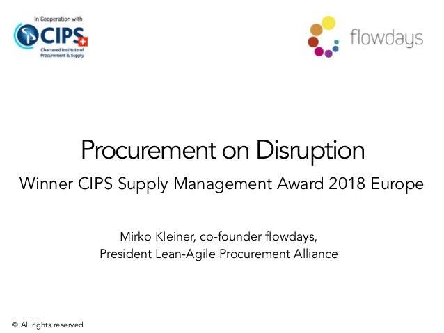 Procurement on Disruption Winner CIPS Supply Management Award 2018 Europe Mirko Kleiner, co-founder flowdays,  President ...