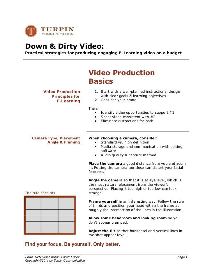 Down & Dirty Video:Practical strategies for producing engaging E-Learning video on a budget                               ...